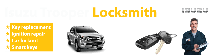 Isuzu Trooper Car Key Replacement 24/7 - Okey DoKey Locksmith